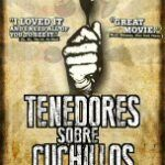 Documental tenedores contra cuchillos